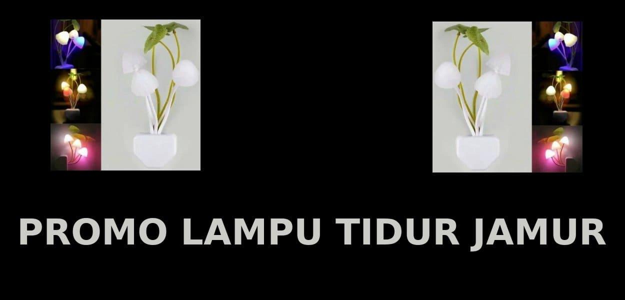 promo lampu tidur jamur