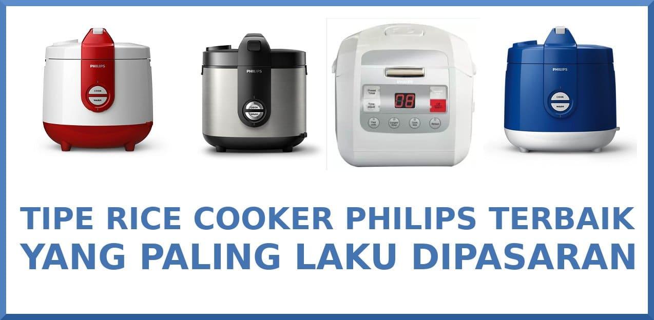 tipe rice cooker philis terbaik
