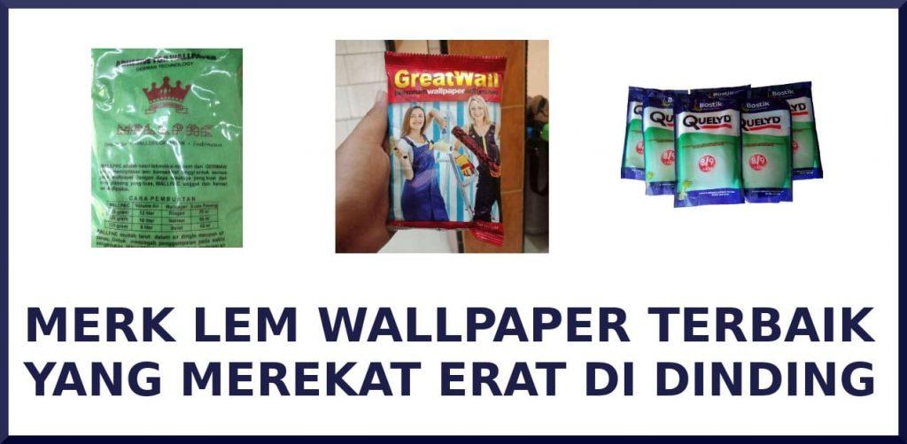 lem wallpaper dinding terbaik