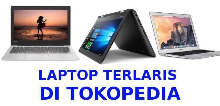 laptop terlaris tokopedia terbaru