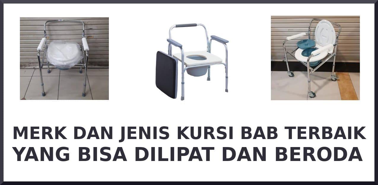 merk kursi bab terbaik lipat dan beroda