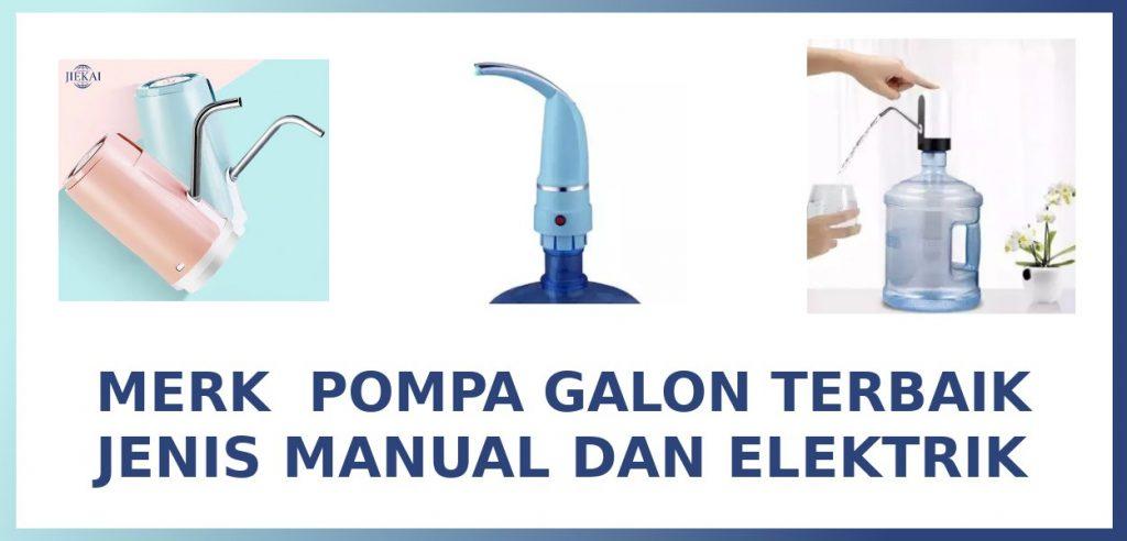 pompa galon elektrik dan manual
