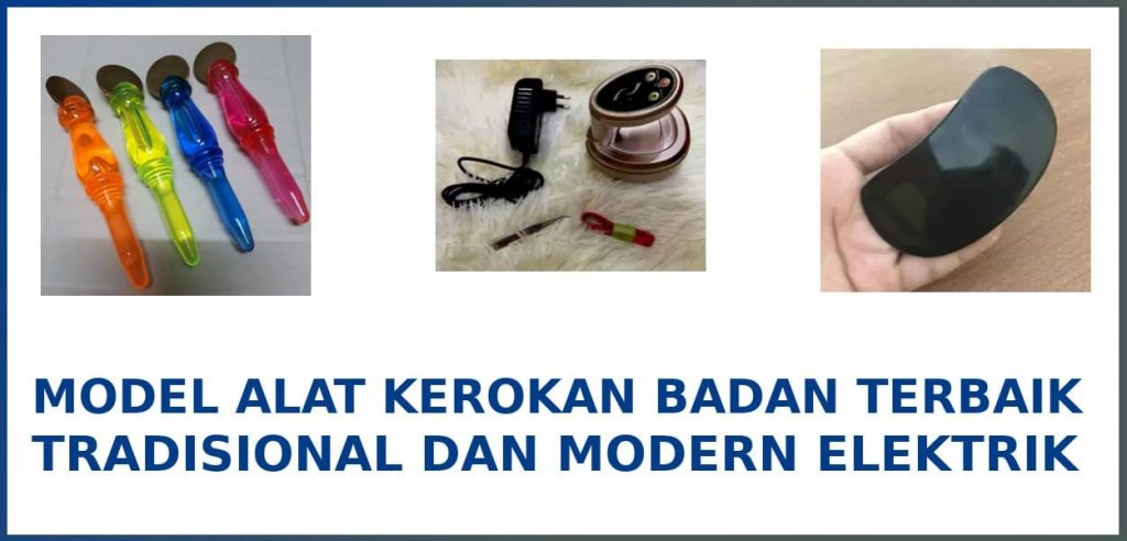 alat kerokan badan terbaik modern dan tradisional