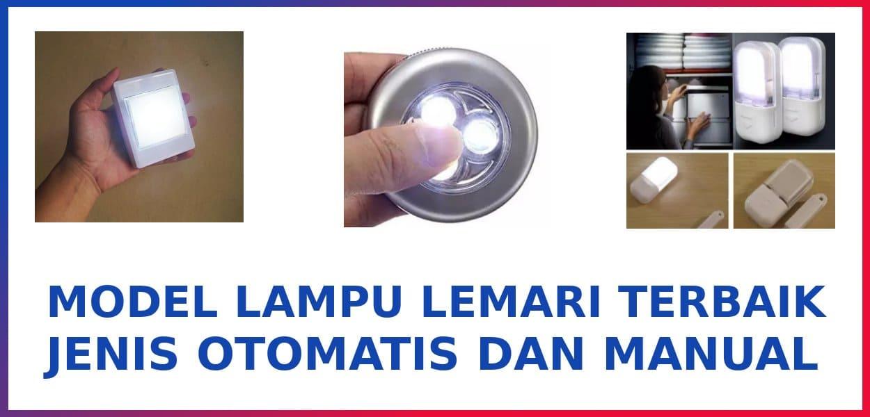 3 Lampu Lemari Terbaik Otomatis dan Manual