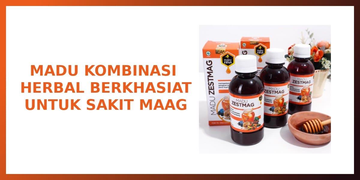 khasiat madu zestmag untuk sakit maag